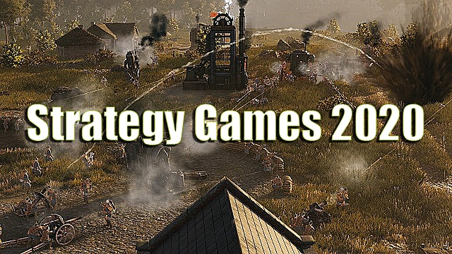 Strategy Games 2020.10 Upcoming Strategy Games To Be Excited About In 2020