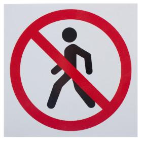 Табличка на вспененной основе «Проход запрещён»