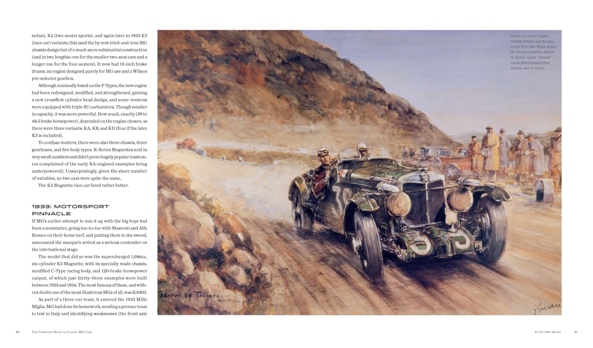 """This superb painting by British automotive artist Bryan de Grineau (1883-1957) of the MG K303 driving to victory by Count """"Johnnie"""" Lurani and George Eyston in the 1933 Mille Miglia. Grineau was one of the foremost British automotive artists of his day working for such publications as Motor and the London Illustrated News. Photos/Pages Courtesy of: Motorbooks"""