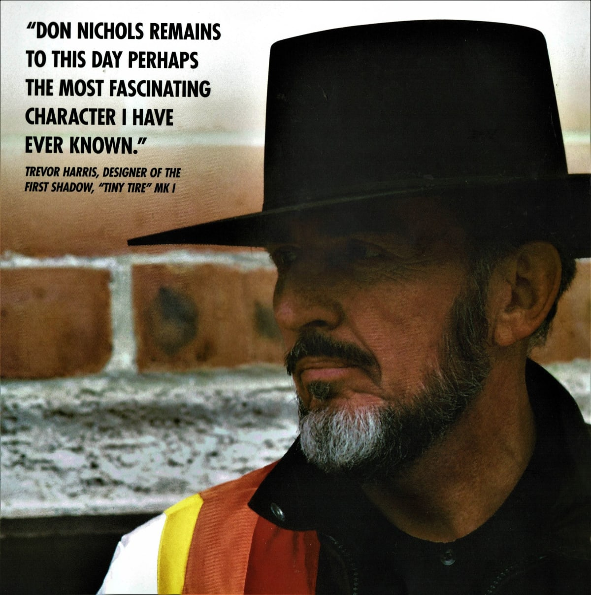 """""""Don Nichols remains to this day perhaps the most fascinating character I have ever met."""" - Trevor Harris"""