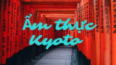 Photo of Ăn gì khi tới Kyoto? 5 món ăn địa phương nhất định nên thử