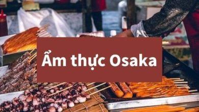 Photo of 10 món nhất định nên thử khi tới Osaka
