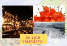 Photo of [Tohoku] Đặc trưng của tỉnh Yamagata và 10 điểm du lịch tiêu biểu