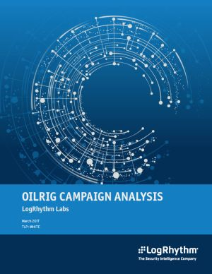 OilRig Campaign Analysis by LogRhythm Labs