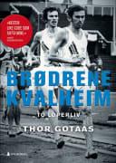 Brødrene Kvalheim - to løperliv