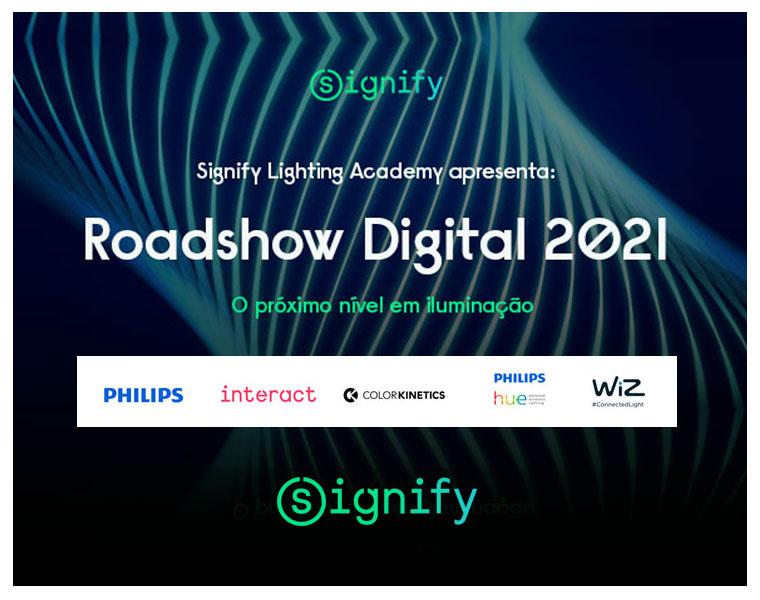 Signify anuncia calendário do Roadshow Digital 2021