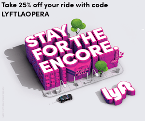 Stay for the Encore LYFT LAOPERA 1