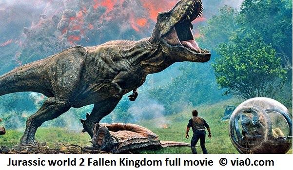 Jurassic Park 5 - Jurassic world 2 Fallen Kingdom Hollywood full English movie free download