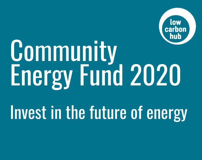 Low Carbon Hub Community Energy Fund 2020: invest in the future of energy