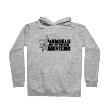 Damsels Do It Their Damn Selves  Pullover Hoodie