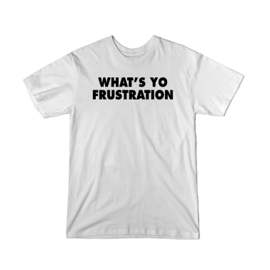 What's Yo Frustration Youth T-Shirt