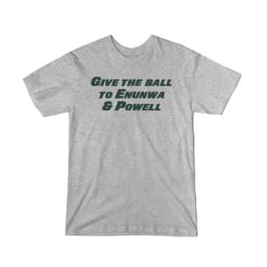 Give the Ball to Enunwa & Powell T-Shirt