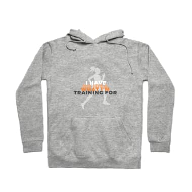 No Idea What I'm Training For Pullover Hoodie