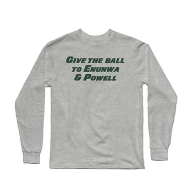 Give the Ball to Enunwa & Powell Longsleeve Shirt