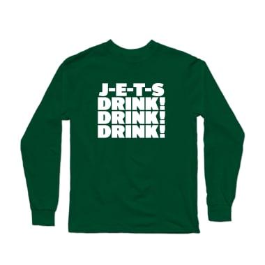 J-E-T-S! Drink! Drink! Drink! Longsleeve Shirt