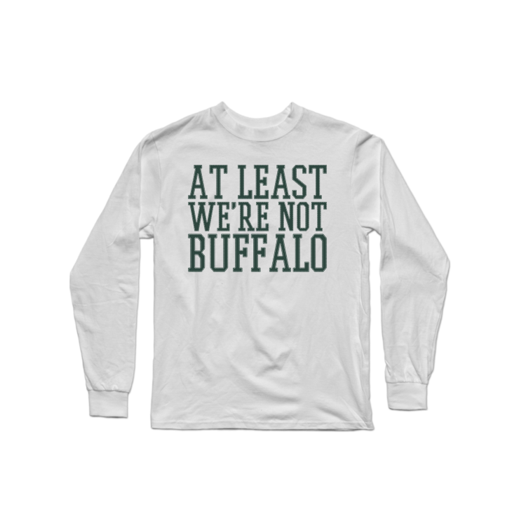 It Could Be Worse Longsleeve Shirt