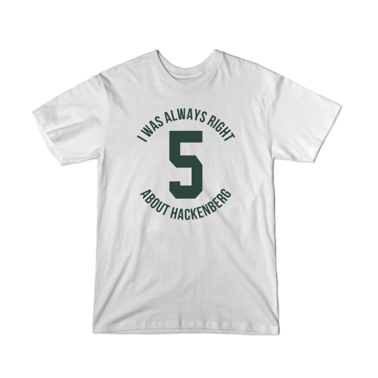 I Was Right About Hackenberg Youth T-Shirt