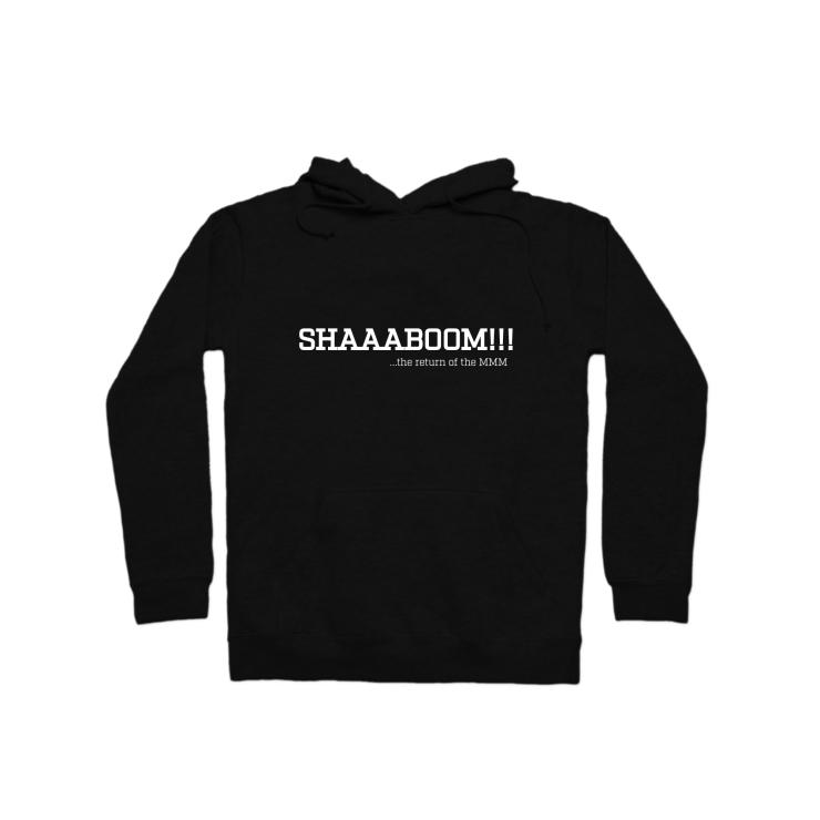 Shaaaboom Series The Return of the MMM Pullover Hoodie