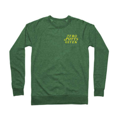 Zero Putts Given Crewneck Sweatshirt
