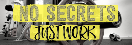 NO SECRETS  JUST WORK