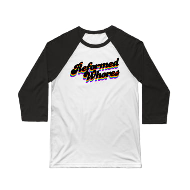 Reformed Whores Rainbow Baseball Tee