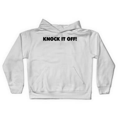 Knock It Off Pullover Hoodie