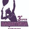 3º Open Feminino de Raquetinha - Consolação
