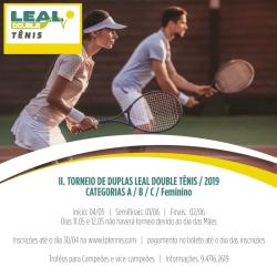 II - Torneio de Duplas Leal Double Tênis / 2019 - A