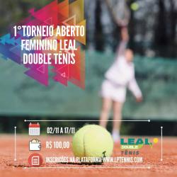 1. Torneio Feminino Leal Double Tênis / 2019 - Todas