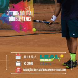 III - Torneio Leal Double Tênis / 2019 - Master 250