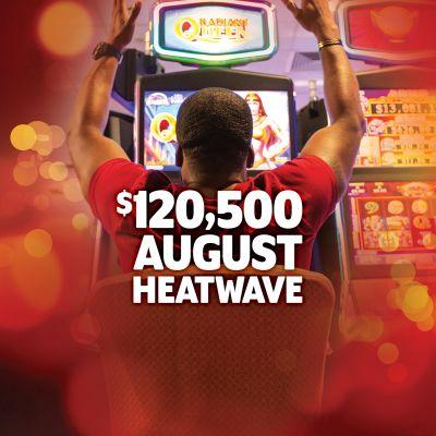 $120,500 August Heatwave
