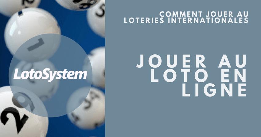 Comment Jouer au Loteries Internationales