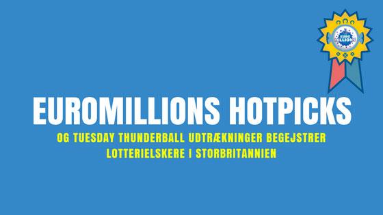 EuroMillions HotPicks og Tuesday Thunderball udtrækninger
