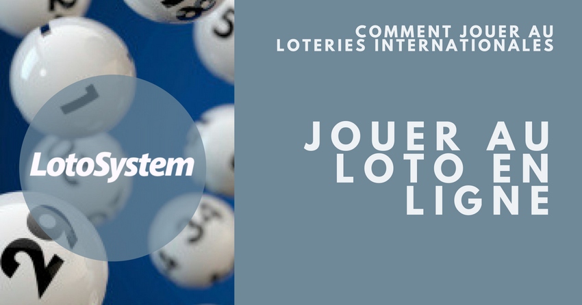 Comment Jouer au Loteries Internationales
