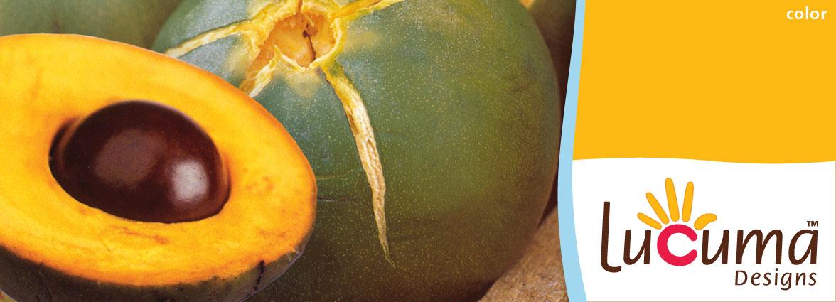 Lucuma is a fruit, a color and a fair trade brand!