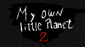 My own little planet 2