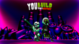 You Build They Destroy
