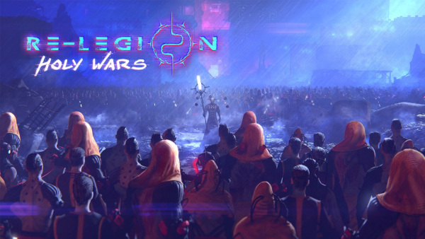 Re-Legion: Holy Wars update premieres on June 14th! [And it has Skirmish!]