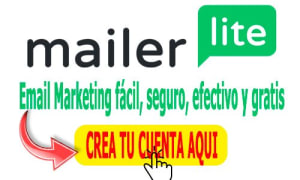 mailerlite-email-marketing-facil-seguro-efectivo-y-gratis