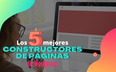Los 5 mejores constructores de páginas de WordPress (2020)