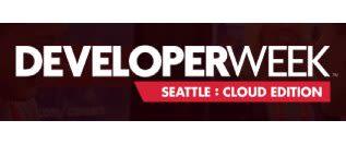 DeveloperWeek Seattle: Cloud Edition