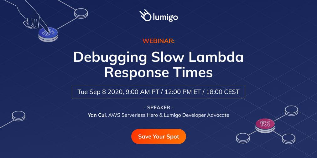 Webinar Debugging Slow Lambda Response Times