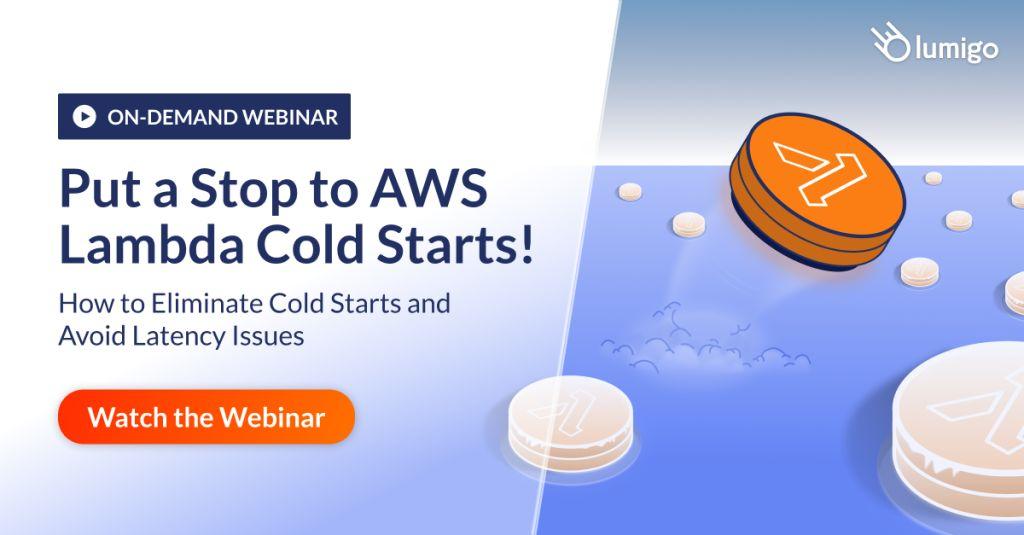 webinar: improving lambda cold starts