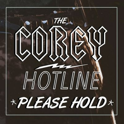 Photo of The Corey Hotline