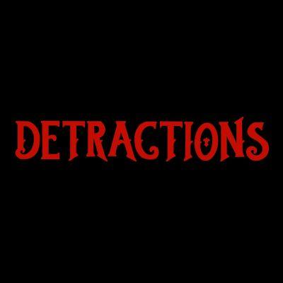 Photo of DETRACTIONS