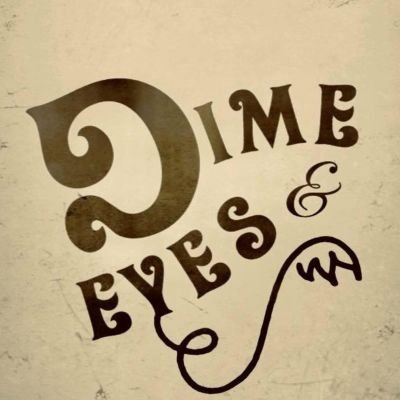 Photo of Dime and Eyes