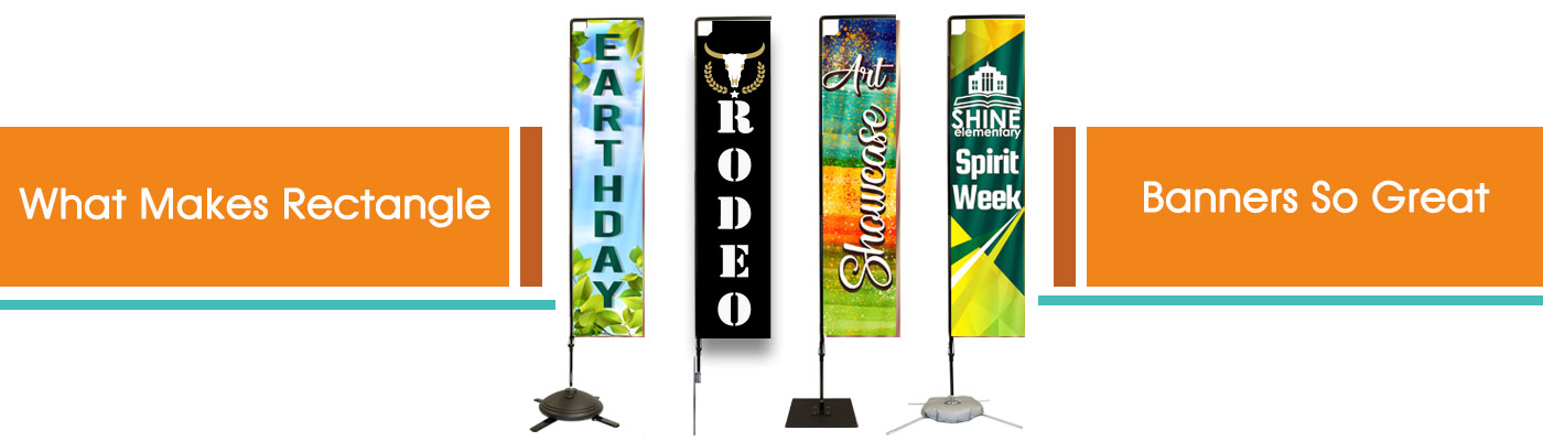 What Makes Rectangular Banners So Great?