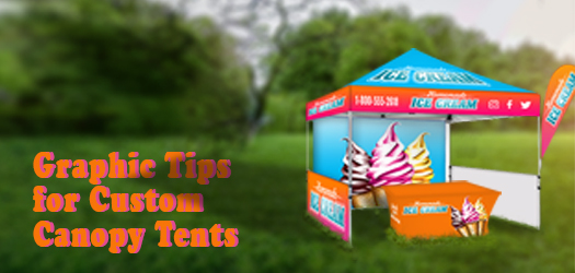 Graphic Tips for Custom Canopy Tents   Lush Banners