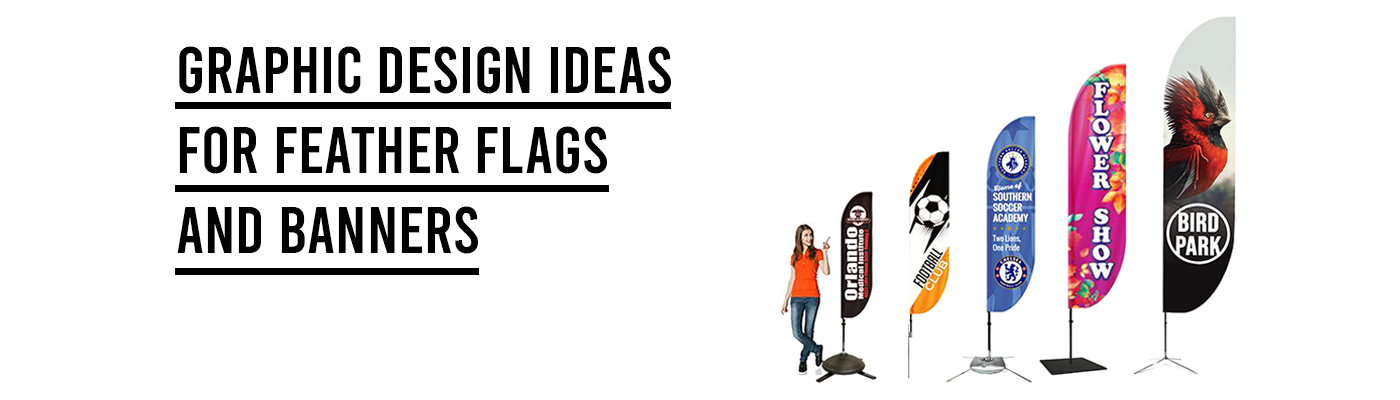 Graphic Design Ideas for Feather Flags and Banners
