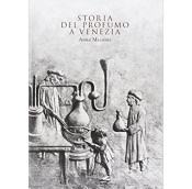 Storia del profumi a Venezia